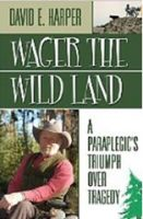 Wager the Wild Land Book