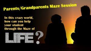 Parents/Grandparents Maze Session - Aug 4th @ Zoom