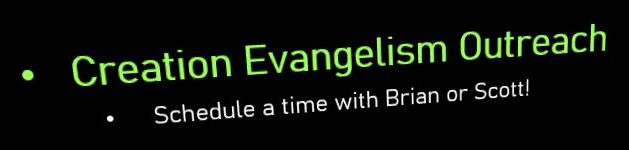 Creation Evangelism Outreach – Schedule Your Own Time Too!